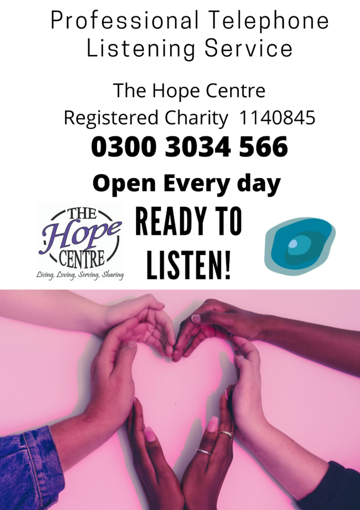 Listening service - 0300 3034 566 - open every day